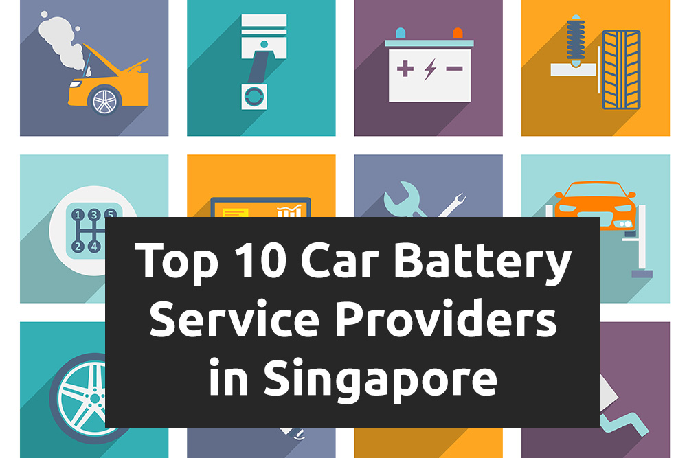 Top 10 Car Battery Replacement Service In Singapore Dec 2018 Update